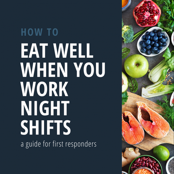 Eat well when you work nights shifts - PDF Guide