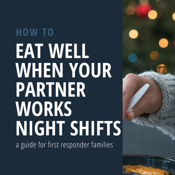 Eat well when your partner works night shifts - PDF Guide